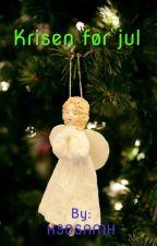 Krisen før jul by HS0SAMH