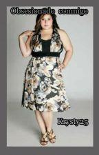 Obsesionados Conmigo  by krysty25