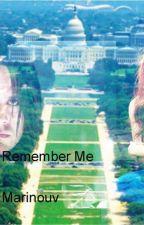 Remember Me by marinouv