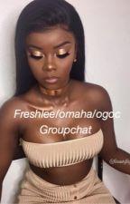 Freshlee /omaha /ogoc  groupchat  by freshleelove13