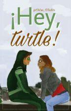 ¡Hey, turtle! [Jadalya] (Alya × Jade Turtle) by Chloe_Winter-