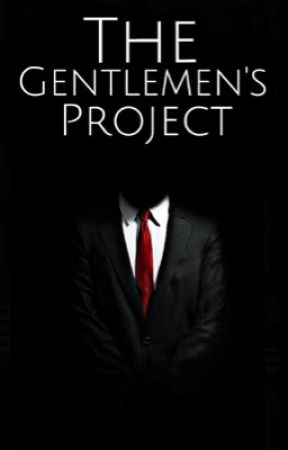 The Gentlemen's Project  by TheGentlemensProject