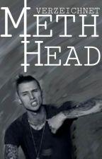 Meth Head   l.h by Verzeichnet