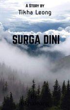 SURGA DINI by tikhaleong