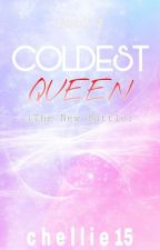 The Coldest Queen: (The New Battle) [Book 2 of CPTV] Under Major Editing by Chellie15