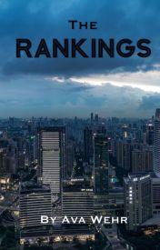 The Rankings by Ava_aka_PiggyWig37