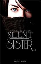 Silent Sister by VioletStar7