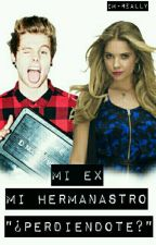 "Mi Ex Mi Hermanastro ""¿Perdiendote?"" L.H. 3era Temporada by im-really"