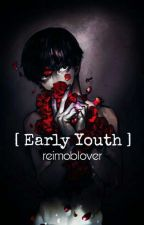 """Early Youth"" (Mob Psycho 100 Fanfic) [ReiMob]❤ by reimoblover"