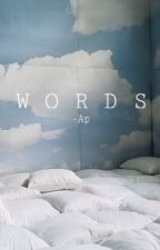 W O R D S by ayuaap_