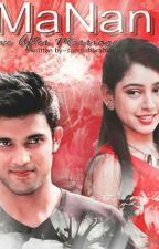 MaNan love after marriage  by sumbalibrahim