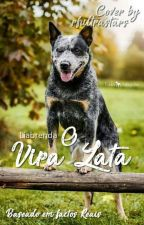 O Vira Lata  by LiaBrenda