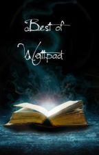 Best of Wattpad by Peanutbutter88