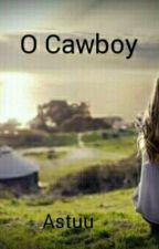O Cawboy by AninhaaStuu