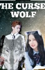 [COMPLETE] The Cursed Wolf by Bangtan_Taehyung95_