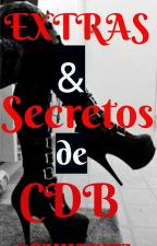 Extras y secretos de CDB by sahianita