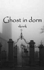 Ghost in dorm(vkook) by -babybaby-