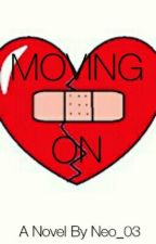 """""""Moving On..."""" by Neo_03"""