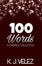 100 WORDS by pautamik