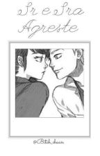Sr e Sra AGRESTE by Bitch_chaan