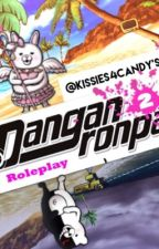 Super Danganronpa 2:Goodbye Despair Roleplay!~ ( CLOSED) by Kissies4Candy