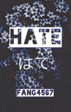 Hate ~boyxboy  by Fang4567