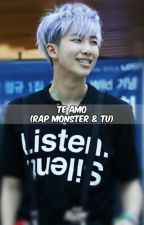 Te Amo (Rap Monster & Tu) by KwonJiYong03