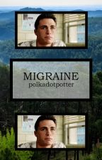 Migraine // b. blake by polkadotpotter
