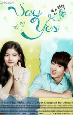 Say Yes [CHANBAEK] by AhRa__xxy
