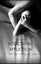 Addiction/Affliction {M.Healy} by trumanoodle