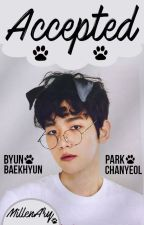 Accepted • || ChanBaek || by MillenAry