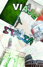 Viaje A Italia by Lozano_crazy99