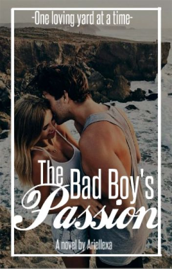 The Bad Boy's Passion
