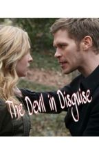 The Devil in  Disguise (Klaus Mikaelson x reader) by SwagMrsBieber