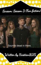 Scream: Season 3 Fan fiction by Kristian8575