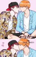 Love Forever[on hold] by 21stcenturyvkook