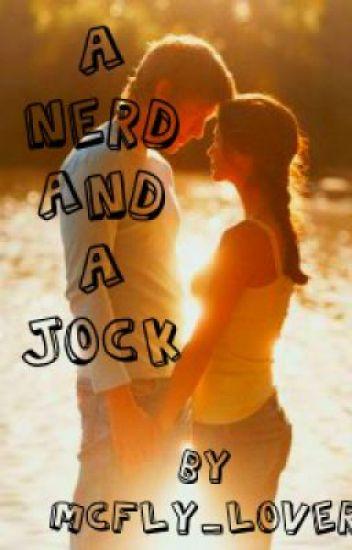 A Nerd and a Jock