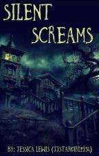 Silent screams.  by JJstargirl1234