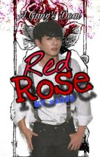 A Gang's Deal - Red Rose  {SPECIAL} Jungkook x reader by BT_s1025