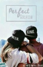 Perfect Girlfriend by HanningCahyanti2