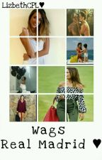 ♥Real Madrid Wags♥ by Lizbeth_Vazquez17