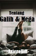 Galih dan Mega (slow update) by AzieraHill_wita