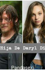 La Hija de Daryl Dixon [En Edición] by Pandasexi