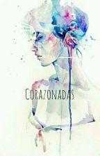 C O R A Z O N A D A S by SeaInfires