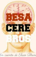 Besacerebros by eliseo8altuna