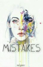 Mistakes by EvelynnMcc
