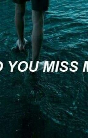 do you miss me ? by snowwhiteos