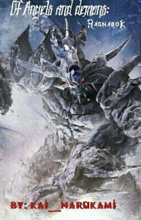 Of Angels And Demons: Ragnarok by Kai_Narukami