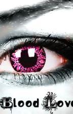 Blood Love: A Vampire Mindless Behavior Love Story by ErykahElffChikkAdams
