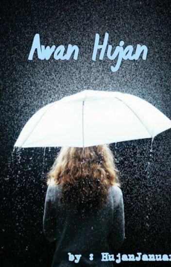 Awan dan Hujan [ON HOLD]